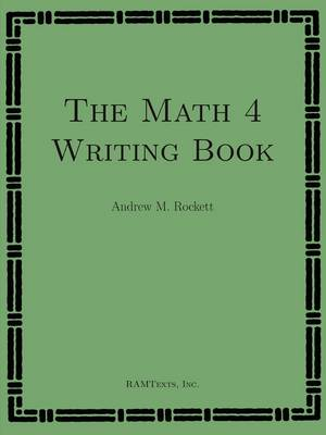 The Math 4 Writing Book (Paperback)
