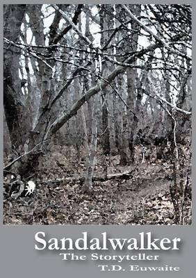 Sandalwalker the Storyteller (Paperback)