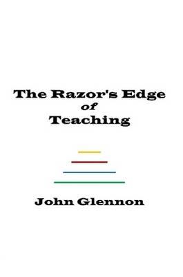 The Razor's Edge of Teaching (Paperback)