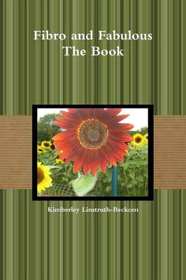 Fibro and Fabulous the Book (Paperback)