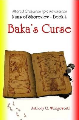 Nums of Shoreview: Baka's Curse (Paperback)