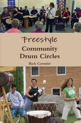 Freestyle Community Drum Circles (Paperback)
