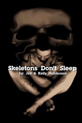 Skeletons Don't Sleep (Paperback)