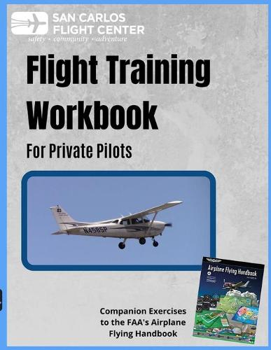 Flight Training Workbook for Private Pilots (Paperback)
