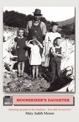 Moonshiner's Daughter (Paperback)