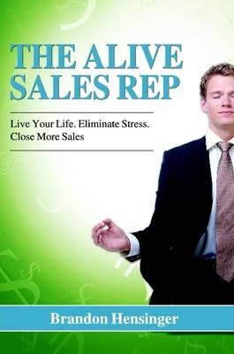 The Alive Sales Rep (Paperback)