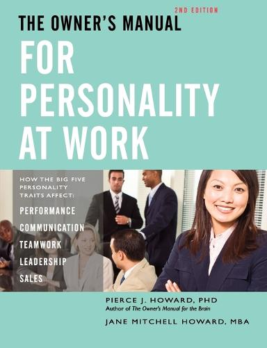 The Owner's Manual for Personality at Work (2nd Ed.) (Paperback)