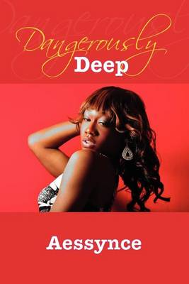 Dangerously Deep (Paperback)