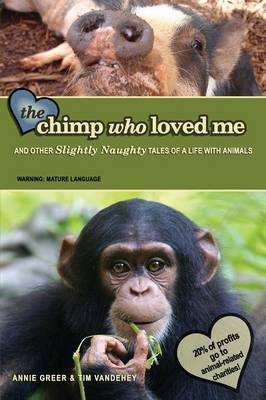 The Chimp Who Loved Me (Paperback)