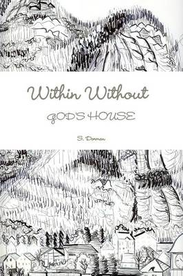 Within Without God's House (Paperback)