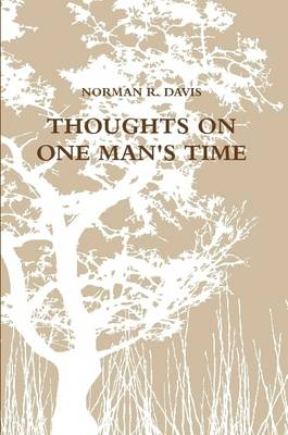 Thoughts on One Man's Time (Paperback)