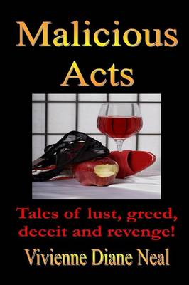 Malicious Acts (Paperback)