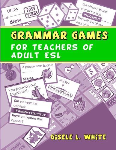 Grammar Games for Teachers of Adult ESL (Paperback)