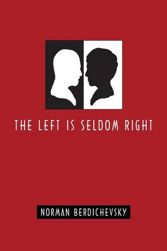 The Left Is Seldom Right (Paperback)