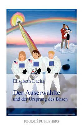 Der Auserwahlte Und Der Ursprung Des Bosen (Paperback)