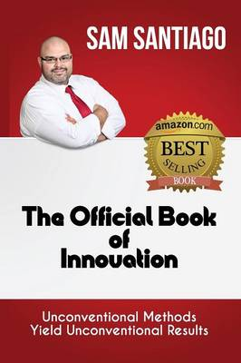 The Official Book of Innovation (Paperback)