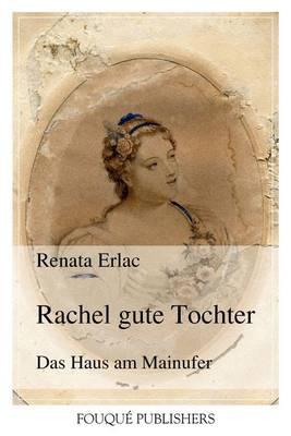 Rachel Gute Tochter (Paperback)