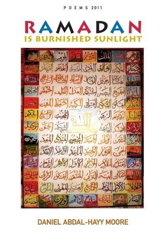 Ramadan Is Burnished Sunlight / Poems 2011 (Paperback)