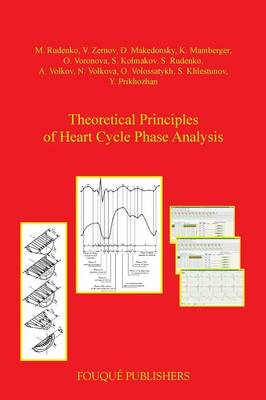 Theoretical Principles of Heart Cycle Phase Analysis (Paperback)