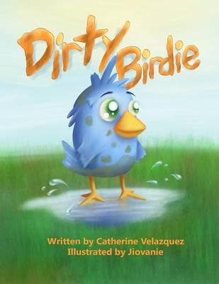 Dirty Birdie (Paperback)