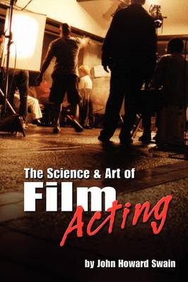 The Science & Art of Film Acting (Paperback)