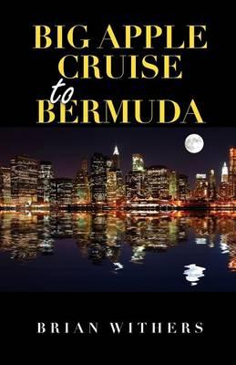 Big Apple Cruise to Bermuda (Paperback)