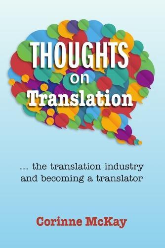 Thoughts on Translation (Paperback)