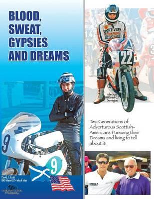 Blood, Sweat, Gypsies and Dreams (Paperback)