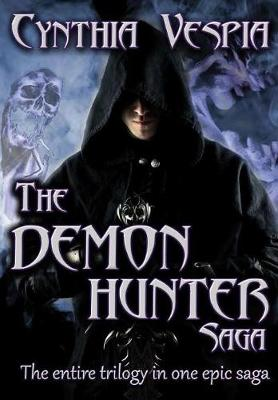 The Demon Hunter Saga (Hardback)