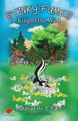 Stinky Fumes: King of the Wild Vol 1 (Paperback)