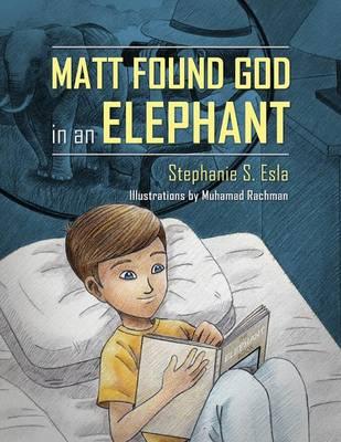 Matt Found God in an Elephant (Paperback)