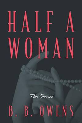 Half a Woman: The Secret (Paperback)