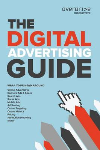 The Digital Advertising Guide (Paperback)