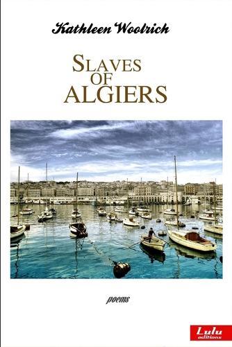 Slaves of Algiers (Paperback)