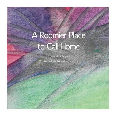 A Roomier Place to Call Home (Paperback)