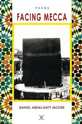 Facing Mecca / Poems (Paperback)
