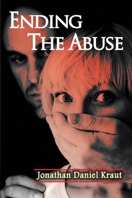 Ending the Abuse (Paperback)