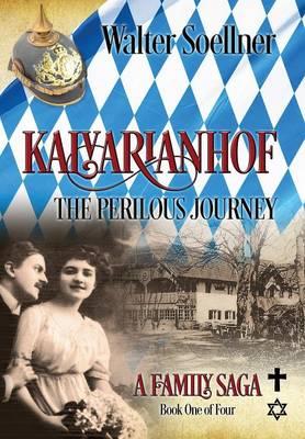 Kalvarianhof: The Perilous Journey (Hardback)
