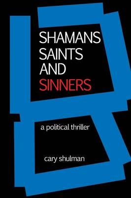 Shamans Saints and Sinners (Paperback)