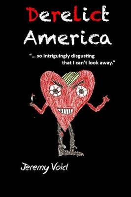Derelict America, 2nd Edition (Paperback)