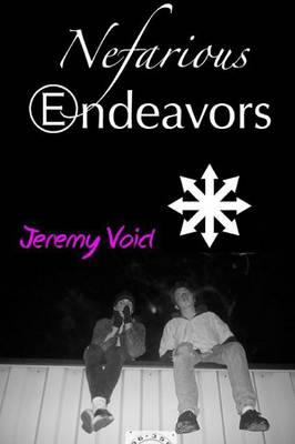 Nefarious Endeavors (Paperback)