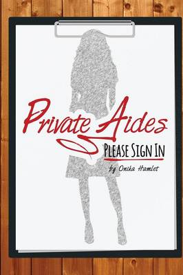 Private Aides Please Sign in (Paperback)