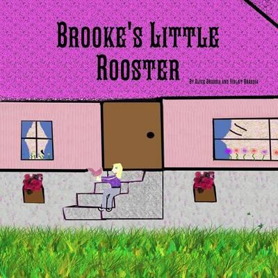 Brooke's Little Rooster (Paperback)