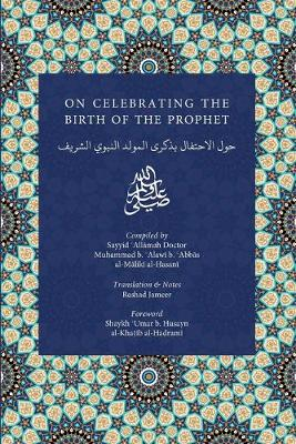 On Celebrating the Birth of the Prophet (Paperback)