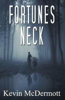 Fortunes Neck (Paperback)