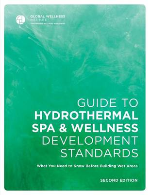 Guide to Hydrothermal Spa Development Standards (Paperback)