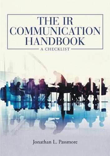The IR Communication Handbook: A Checklist (Paperback)