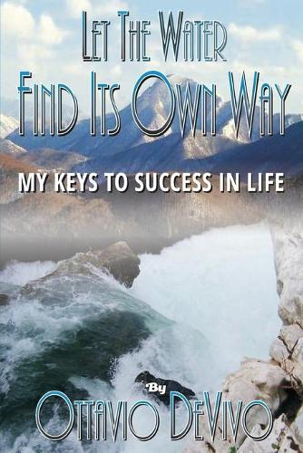 Let The Water Find Its Own Way (Paperback)