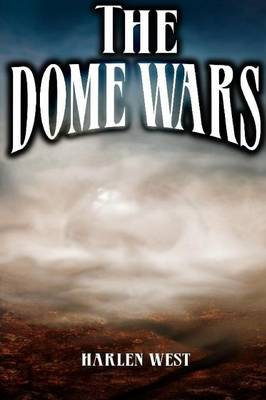 The Dome Wars (Paperback)