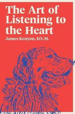 The Art of Listening to the Heart (Paperback)
